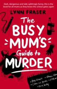 The Bust Mum's Guide to Murder